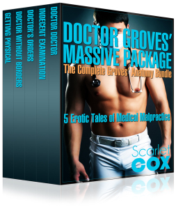 Doctor Groves' Massive Package!