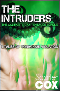 The Intruders: The Complete Gay Tentacle Bundle