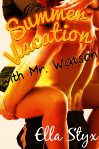 Summer Vacation With Mr. Watson
